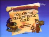 Follow the Yellow Brick Gold