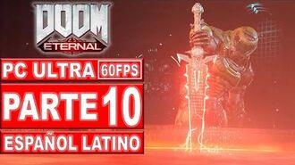 10-Doom Eternal Gameplay Español Latino - No Comentado (PC Ultra)
