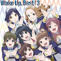 Wake Up, Best! 3 Limited
