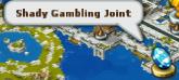 Shady gambling joint