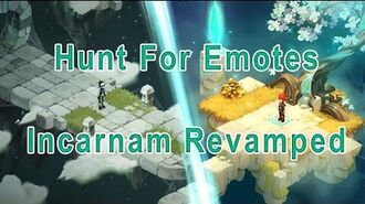 Wakfu - Hunt for Emotes - Incarnam Revamped (Emotional Incarnate Title + Achievement)