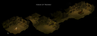 House of Trouble Map