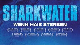 Sharkwater (Kompletter Film)