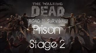 The Walking Dead Road to Survival Prison Stage 2