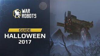 War Robots — Halloween 2017 Guide
