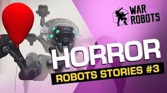 War ROBOTS STORIES 3 Horror 🎈-3