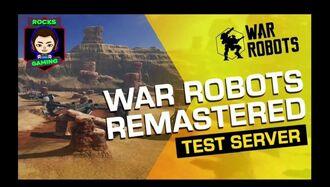 War Robots remasterizado - Test Server Version 6.0.0 (743) - RocksGaming