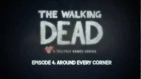 The Walking Dead - Episode 4 Trailer - 'Around Every Corner'