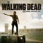 The Walking Dead AMC Original Soundtrack Vol. 1
