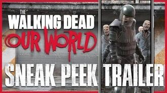 The Walking Dead- Our World - Sneak Peek Trailer
