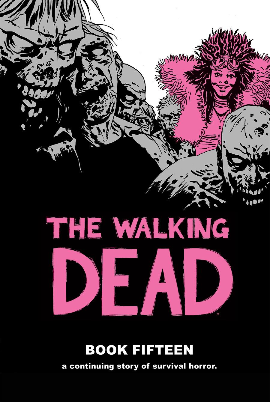 The Walking Dead: Book Fifteen   Walking Dead Wiki   FANDOM powered