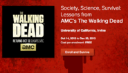 Society, Science, Survival - Lessons from AMC's The Walking Dead