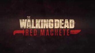 The Walking Dead- Red Machete. Часть 2