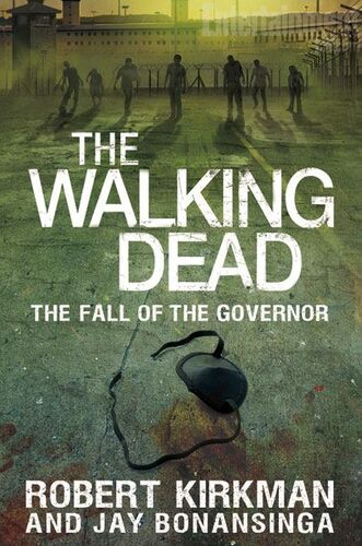 The walking dead the fall of the governor walking dead wiki the fall of the governor part 1 fandeluxe Epub