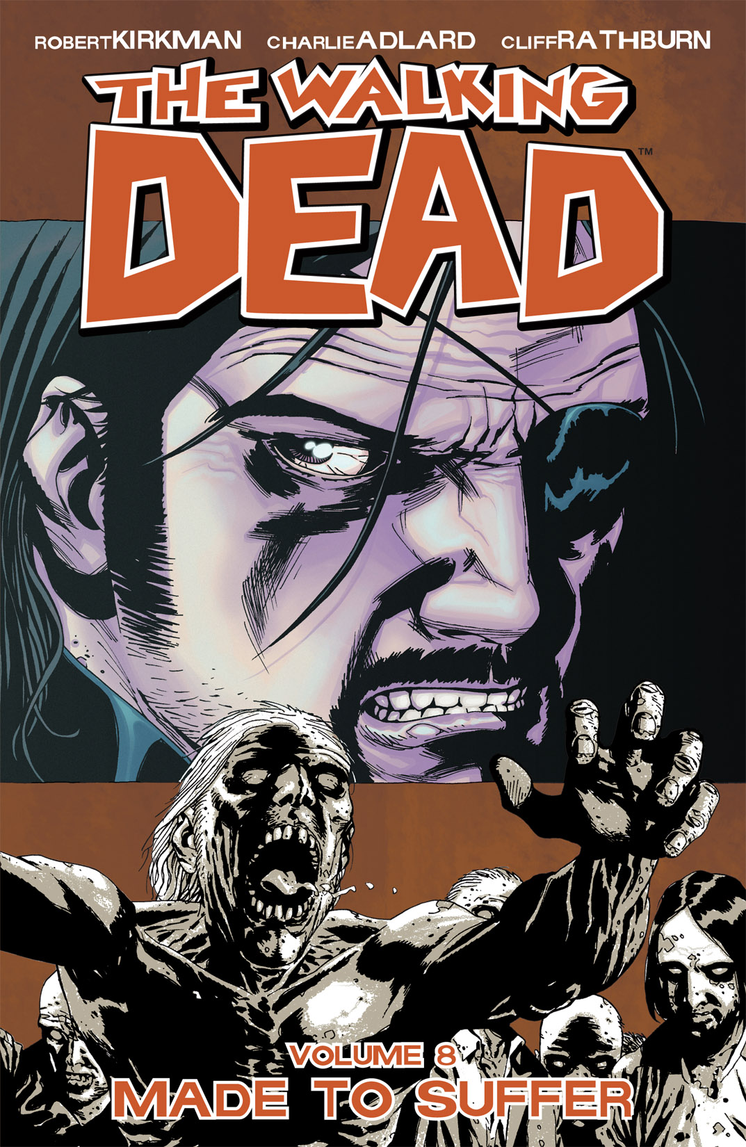 The Walking Dead Volume 8 - Made To Suffer