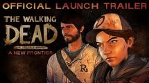 'The Walking Dead A New Frontier' Launch Trailer
