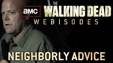 "The Walking Dead Torn Apart - ""Neighborly Advice"" (AMC Webisodes - Part 4)"