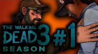 (FANFICTION) The Walking Dead Season 3 A Telltale Games Series - Part 1-2