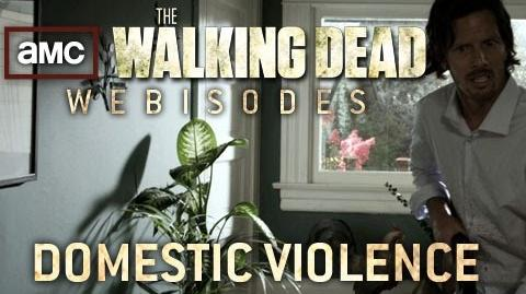 "The Walking Dead Torn Apart - ""Domestic Violence"" (AMC Webisodes - Part 3)"