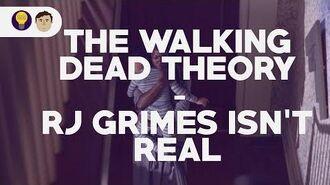 Walking Dead Theory - RJ isn't real!