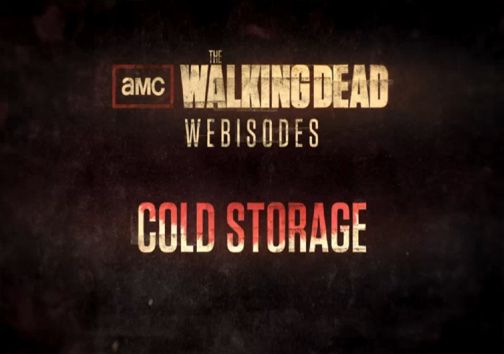 The Walking Dead Webisodes Cold Storage & The Walking Dead Webisodes: Cold Storage | Walking Dead Wiki ...
