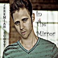 Jeremiah Scott - In The Mirror