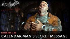 Batman Arkham City New Easter Egg - Calendar Man's Secret Message