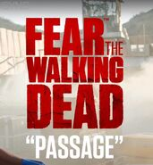 "Fear The Walking Dead ""Passage"""