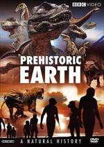 Prehistoric Earth A Natural History DVD