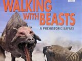 Walking with Beasts: A Prehistoric Safari