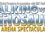 Walking With Dinosaurs: The Arena Spectacular