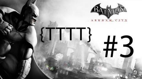 Batman Arkham City - Walkthrough - Part 3