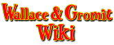 Wallace and Gromit Wiki