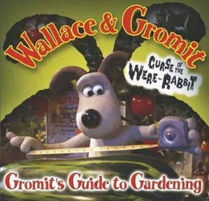 Gromits Guide to Gardening