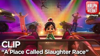 """A Place Called Slaughter Race"" Clip Ralph Breaks the Internet"