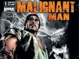 Malignant Man Vol 1
