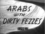 Arabs with Dirty Fezzes
