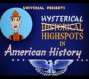 Hysterical Highspots in American History