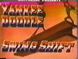 Yankee Doodle Swing Shift