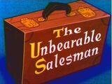 The Unbearable Salesman