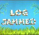 Log Jammed