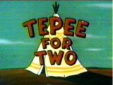 Tepee for Two