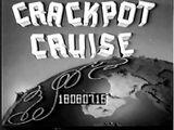 Crackpot Cruise