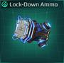Lock-Down Ammo