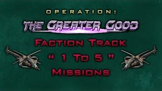 """The Greater Good Faction Track """" 1 To 5 """" Missions"""