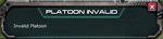 Platoon invalid