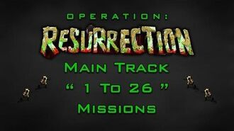 "Resurrection - Main Track "" 1 To 26 "" Missions"
