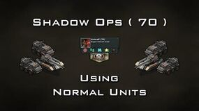 Shadow Ops ( 70 ) Using Normal Units