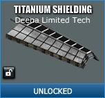 Titanium Shielding - Unlocked