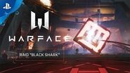 "Warface - Raid ""Black Shark"" PS4"